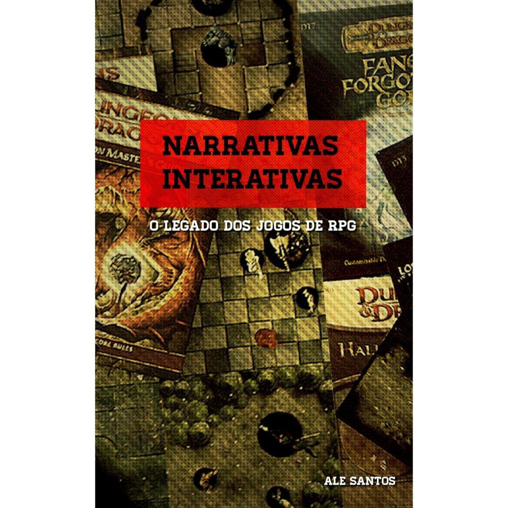 Pré-venda: Narrativas interativas: O legado dos jogos de RPG [eBook Kindle]